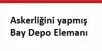 askerligini_yapmıs_bay_depo_elemani