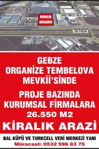 Gebze organize tembelova mevkii'sinde kurumsal firmalara kiralık arazi