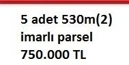 5 adet 530m(2) imarlı parsel 750.000 TL