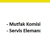 mutfak komisi ve servis elemanı