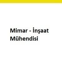 mimar aranıyor, mimar iş ilanları, mimar arayan, inşaat mühendisi ilanları istanbul, inşaat mühendisi, inşaat mühendisi iş ilanları sayfası