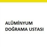 alüminyum doğrama ustası aranıyor, alüminyum doğrama ustası, doğrama ustası iş ilanı, doğrama elemanı arayan, alüminyum doğrama ustası iş ilanları sayfası